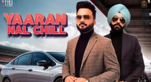 Yaaran Nal Chill Lyrics by Kulbir Jhinjer
