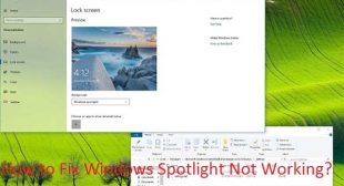 How to Fix Windows Spotlight Not Working? – mcafee.com/activate