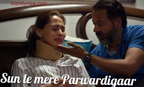 Mere Parwardigaar Lyrics – Arijit Singh | Scotland