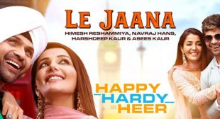 Le Jaana Lyrics – Happy Hardy And Heer