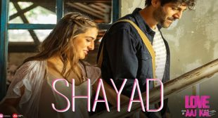 Shayad – Love Aaj Kal