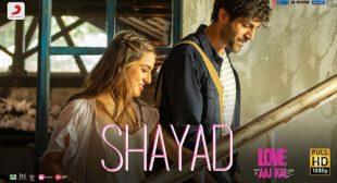 Lyrics of Shayad Song