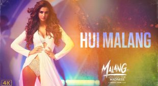 Hui Malang Lyrics In Hindi And English – Malang|Disha Patani