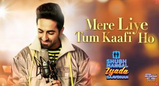 Mere Liye Tum Kaafi Ho Lyrics In Hindi And English– Ayushmann Khurrana
