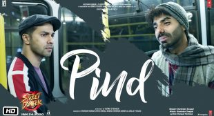 Pind Song Lyrics In Hindi And English – Street Dancer 3D