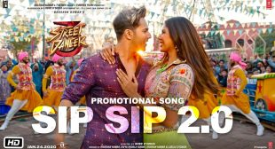 Sip Sip 2.0 Lyrics In Hindi And English– Street Dancer 3D