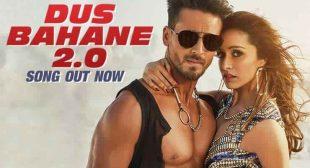 Dus Bahane 2.0 Lyrics – Tiger Shroff | Shraddha Kapoor | Baaghi 3