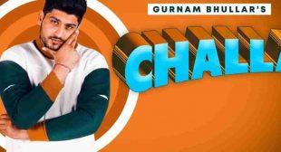 Challa LYRICS – Gurnam Bhullar | New Punjabi Songs 2020 | Jass Records
