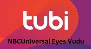 Fox Planning to Buy Tubi While NBCUniversal Eyes Vudu
