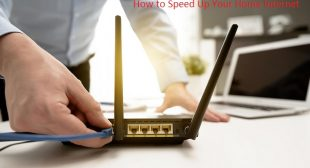 How to Speed Up Your Home Internet