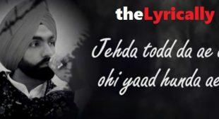 Tod Da E Dil Ammy Virk Lyrics