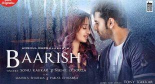 Lyrics of Baarish Song