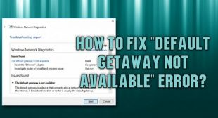 How to Fix Default gateway not available error?
