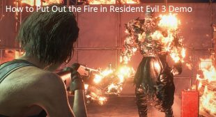 How to Put Out the Fire in Resident Evil 3 Demo