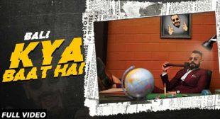 Kya Baat Hai Lyrics and Video