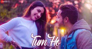 Lyrics of Tum Ho Song