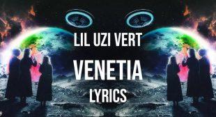Venetia Lyrics – Lil Uzi Vert