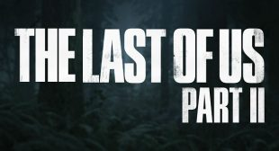 The Last of Us Part II Delayed Indefinitely Due to Ongoing Crisis