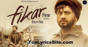 Fikar Lyrics – Roshan Prince , Millind Gaba – TopLyricsSite.com