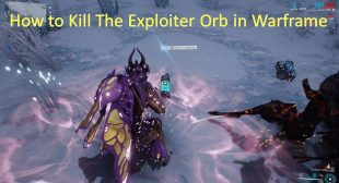 How to Kill The Exploiter Orb in Warframe