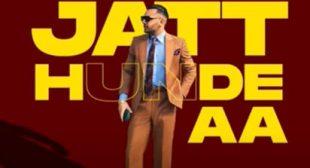 Jatt Hunde Aa Song Lyrics Prem Dhillon