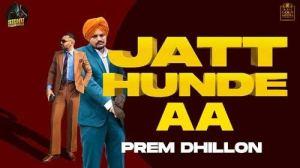 Jatt Hunde Aa – Lyrics Meaning In English – Prem Dhillon