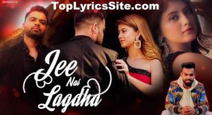 Jee Nai Lagdha Lyrics – Abhiman Chatterjee – TopLyricsSite.com