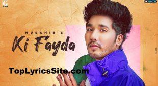 Ki Fayda Lyrics – Musahib , Micheal – TopLyricsSite.com
