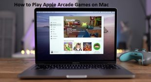 How to Play Apple Arcade Games on Mac – McAfee Activate