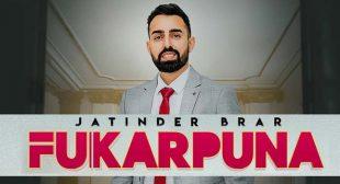 Fukarpuna Lyrics – Jatinder Brar