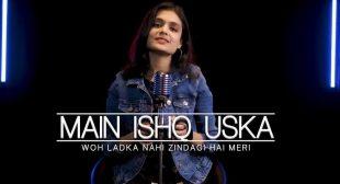 Main Ishq Uska – Mp3 Song Download – Sheetal Mohanty – Mp3mad.com