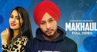 Makhaul Lyrics – Harinder Samra
