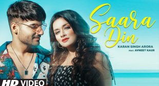 Saara Din lyrics- Karan Singh Arora