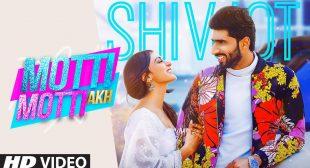 Motti Motti Akh – Mp3 Download – Shivjot – Mp3mad.com