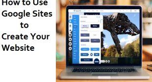 How to Use Google Sites to Create Your Website