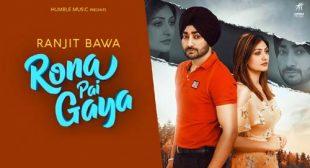Rona Pai Gaya Lyrics – Ranjit Bawa