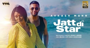Jatt Di Star lyrics – Avkash Mann