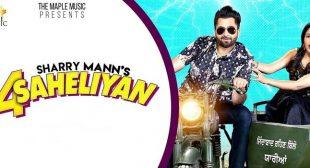 4 Saheliyan Lyrics – Sharry Mann