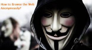 How to Browse the Web Anonymously?