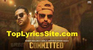 Committed Lyrics – Naman Dhillon | Gurlej Akhtar – TopLyricsSite.com