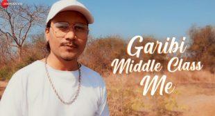 Garibi Middle Class Me – Elwin Mp3 Song
