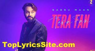 Tera Fan Lyrics – Babbu Maan – TopLyricsSite.com