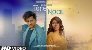 Tere Naal Tulsi Kumar Mp3 Song