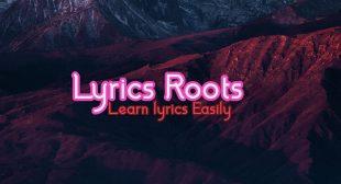 Lyrics For EveryOne -Lyrics Roots In Hindi And English