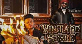 Vintage Style – Lyrics Jita | Punjabi Songs » Sbhilyrics