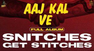 Aaj Kal Ve Lyrics – Sidhu Moose Wala