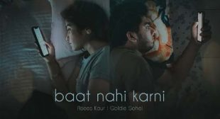 Baat Nahi Karni Lyrics and Video