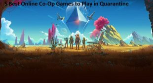 5 Best Online Co-Op Games to Play in Quarantine