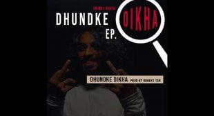 Dhund Ke Dikha Lyrics