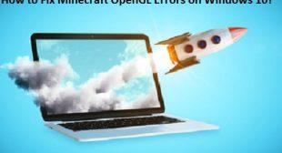 How to Fix Minecraft OpenGL Errors on Windows 10? – Office Setup